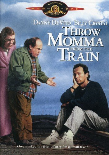 Throw Momma From The Train by Danny DeVito (Momma Throw From Train The)