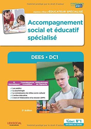 Accompagnement social et éducatif spécialisé - DEES - DC1 - Diplôme d'État d'Éducateur spécialisé par Stéphane Rullac