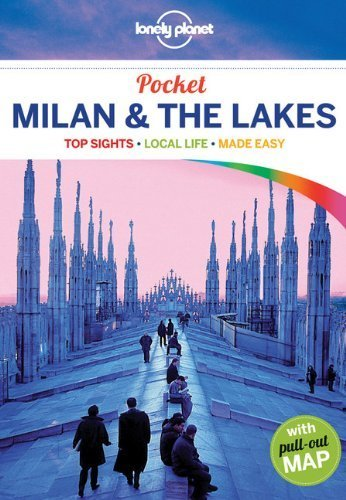 Lonely Planet Pocket Milan & the Lakes: Encounter Guide (Travel Guide) by Lonely Planet ( 2013 ) Paperback