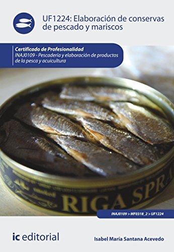 Elaboración de conservas de pescado y mariscos. INAJ0109