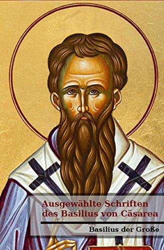 Ausgewählte Schriften des Basilius von Cäsarea