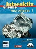 Chemie interaktiv - Realschule Nordrhein-Westfalen: Band 1 - Schülerbuch mit CD-ROM