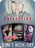 Sarah Hilton Collection Vol. 1: Drei Erotik-Romane in der Jubiläums-Box (Limited Edition 2016) (Erotische Romane)