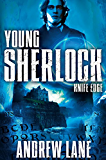 Knife Edge (Young Sherlock Holmes Book 6)