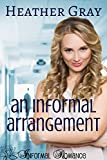 An Informal Arrangement (Informal Romance Book 2)