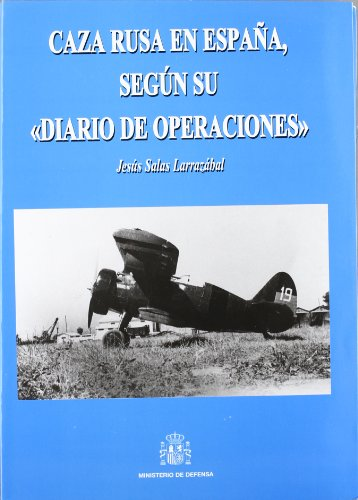 Caza rusa en España, según sudiario de operaciones por Jesus Salas
