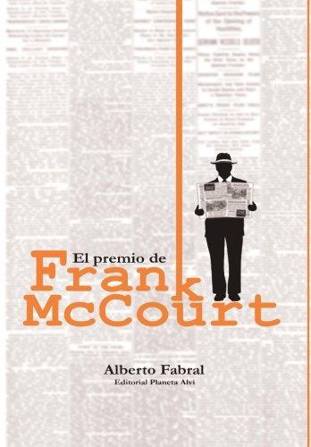 el-premio-de-frank-mccourt-editorial-planeta-alvi