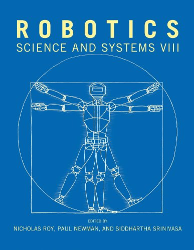 Robotics: Science and Systems VIII (The MIT Press) (English Edition)