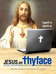 Jesus on Thyface: Social Networking for the Modern Messiah