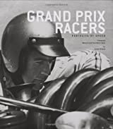 Grand Prix Racers (Portraits of Speed)
