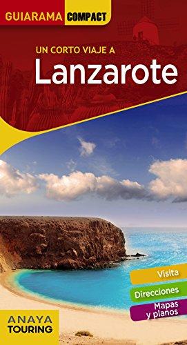 Lanzarote (Guiarama Compact - España) por Anaya Touring