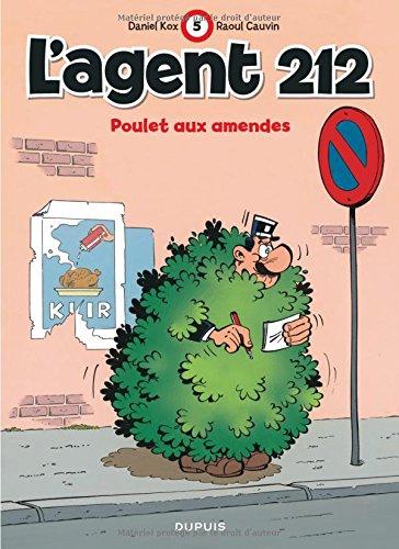 L'agent 212, tome 5 : Poulet aux amendes