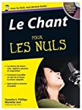 le chant pour les nuls 1cd audio de phillips pamelia 2007 broch?