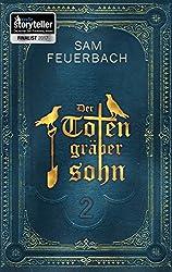 Der Totengräbersohn: Buch 2