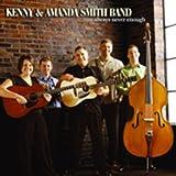 Songtexte von Kenny & Amanda Smith Band - Always Never Enough