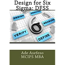 Design for Six Sigma: DFSS.