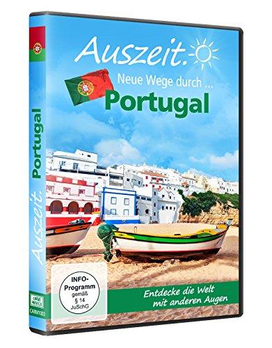 Auszeit - Neue Wege durch... Portugal