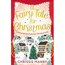 A Fairy Tale for Christmas:a magical, feel-good novel to fall in love with this Christmas (English Edition)