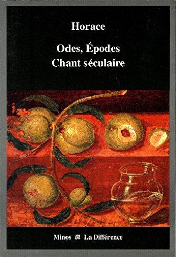 Odes, Epodes Chant séculaire : Edition bilingue français-latin