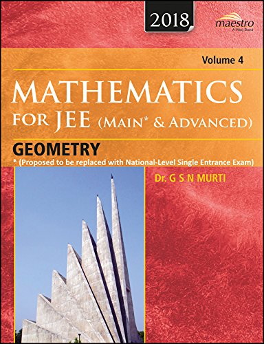 Wiley's Mathematics for JEE (Main & Advanced): Geometry, Vol 4, 2018ed