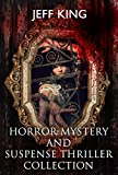 Horror Collection:Horror Mystery and Suspense Thriller Collection