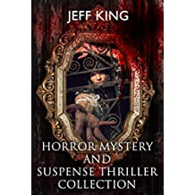 Horror Collection:Horror Mystery and Suspense Thriller Collection (English Edition)
