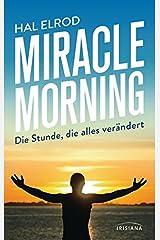Miracle Morning: Die Stunde, die alles verändert Broschiert
