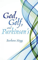 God, Golf, and Parkinson's