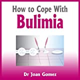 How to Cope with Bulimia