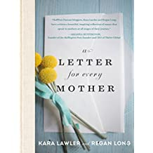 A Letter for Every Mother (English Edition)
