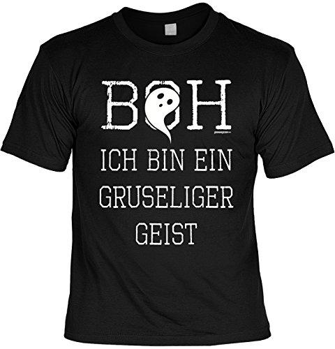 Fun Shirt für Halloween - Boh, ich bin ein gruseliger Geist - Alternatives Kostüm, Verkleidung - Lustiges Outfit - schwarz
