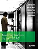 Mastering Windows Server 2012