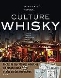 Culture Whisky - Irlande - Ecosse - Etats-Unis - Japon - Bretagne