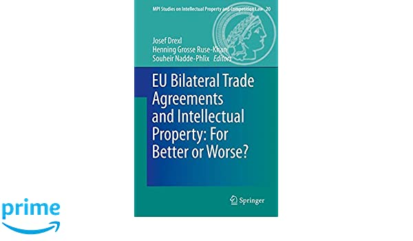 Buy Eu Bilateral Trade Agreements And Intellectual Property For