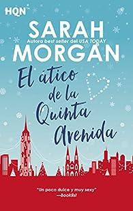 El ático de la Quinta Avenida par Sarah Morgan