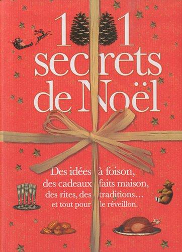 1001 secrets de Noël par Denise Crolle-Terzaghi