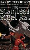 The Stainless Steel Rat: The Stainless Steel Rat Book 1