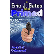 Primed (Outsourced Book 2)