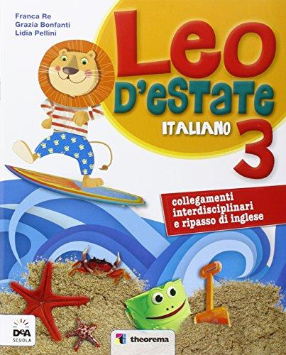 Leo d'estate. Italiano. Per la Scuola elementare: 3