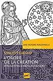 L'ordre de la Création - Une histoire personnelle de la philosophie d'Augustin à Nicolas de Cues