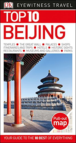 Top 10 Beijing (Dk Eyewitness Top 10 Travel Guide) por Dk Travel