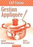 Gestion appliquée CAP cuisine : Livre du professeur