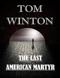 The Last American Martyr