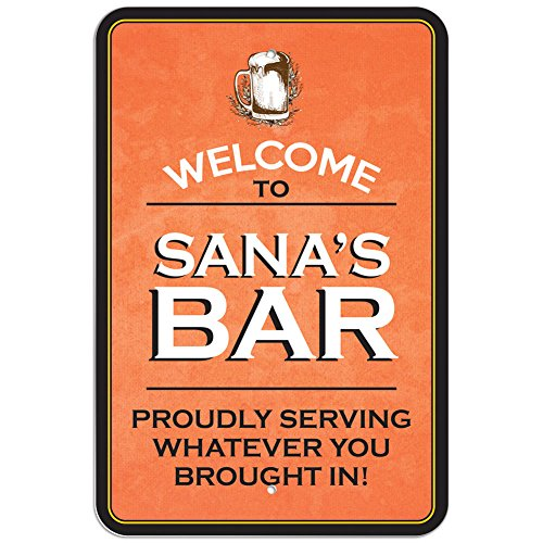 db4c631117 Welcome to Sana 's Bar 'Stolz, Whatever You Brought in Kunststoff Schild,