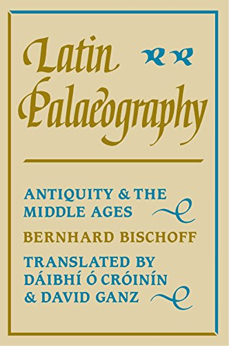 Latin Palaeography: Antiquity and the Middle Ages by Bernhard Bischoff (12-Apr-1990) Paperback