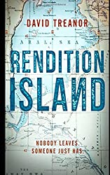 Rendition Island: Nobody Leaves. Someone Just Has