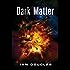 Dark Matter (Star Carrier, Book 5)