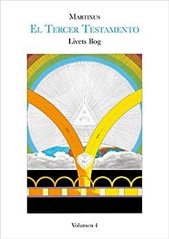 Livets Bog, volumen 4 (El Tercer Testamento) de [Martinus]