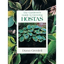 Gardener's Guide to Growing Hostas by Diana Grenfell (2001-09-01)