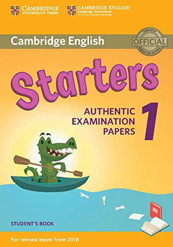 Cambridge English Young Learners 1 for Revised Exam from 2018 Starters Student's Book (Cambridge Young Learners Engli) por Cambridge English Language Assessment